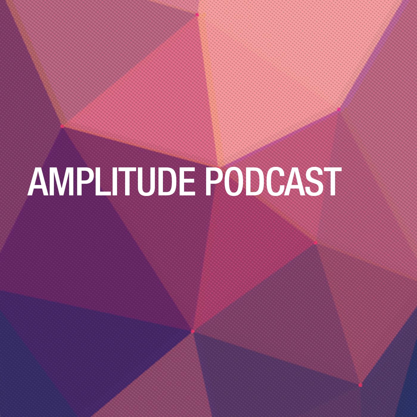 Amplitude Podcast